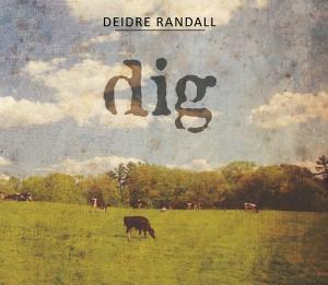 Deidre Randall, Dig CD